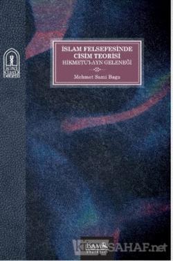 İslam Felsefesinde Cisim Teorisi Hikmetü'l-Ayn Geleneği