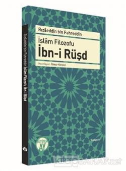 İslam Filozofu İbn-i Rüşd - Rızaeddin Bin Fahreddin | Yeni ve İkinci E