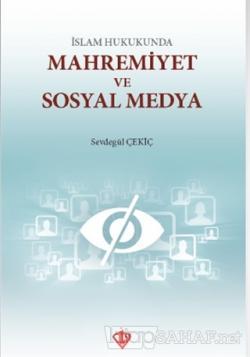 İslam Hukukunda Mahremiyet ve Sosyal Medya