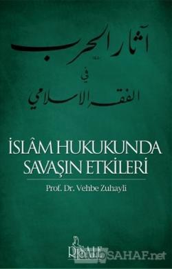 İslam Hukukunda Savaşın Etkileri