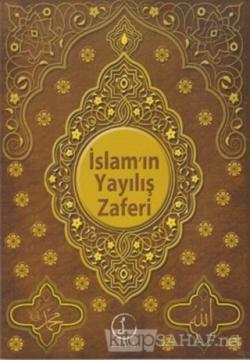 İslam'ın Yayılış Zaferi - Yasin Şeref Asil | Yeni ve İkinci El Ucuz Ki
