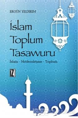İslam Toplum Tasavvuru