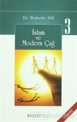 İslam Ve Modern Çağ 3