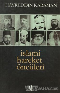 İslami Hareket Öncüleri - 1