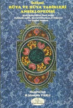 İslami Rüya ve Rüya Tabirleri Ansiklopedisi (Ciltli)