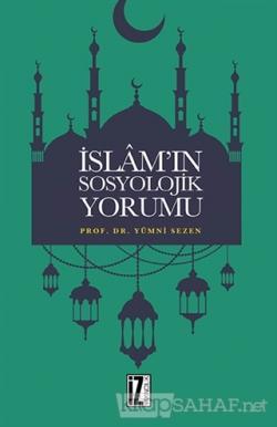 İslam'ın Sosyolojik Yorumu