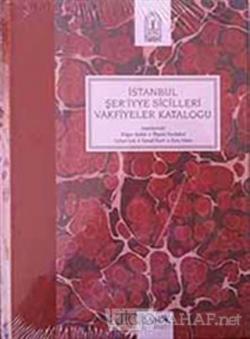 İstanbul Şer'iyye Sicilleri Vakfiyeler Kataloğu - İlhami Yurdakul- | Y