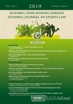 İstanbul Spor Hukuku Dergisi Sayı: 1 Cilt 1 2019