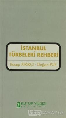 İstanbul Türbeleri Rehberi