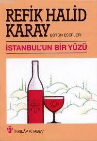 İstanbul'un Bir Yüzü - Refik Halid Karay-   Yeni ve İkinci El Ucuz Kit