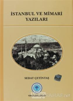 İstanbul ve Mimari Yazıları (Ciltli)