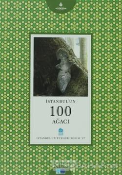 İstanbul'un 100 Ağacı (Ciltli)