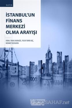 İstanbul'un Finans Merkezi Olma Arayışı