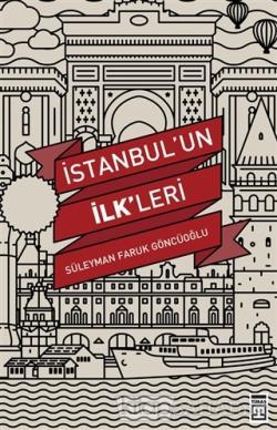 İstanbul'un İlk'leri