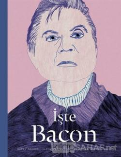 İşte Bacon (Ciltli)