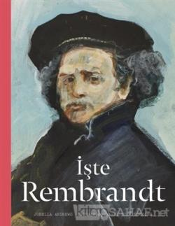İşte Rembrandt (Ciltli)