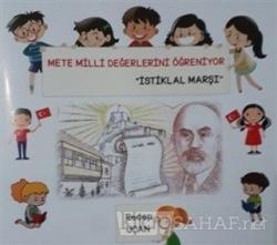 İstiklal Marşı - Mete Milli Değerlerini Öğreniyor