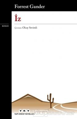 İz - Forrest Gander | Yeni ve İkinci El Ucuz Kitabın Adresi