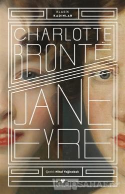 Jane Eyre - Klasik Kadınlar