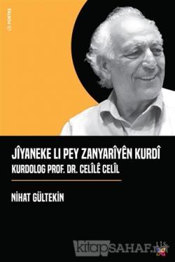 Jiyaneke Lı Pey Zanyariyen Kurdi Kurdolog Prof. Dr. Celile Celil