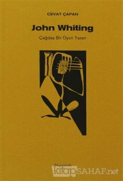 John Whiting Çağdaş Bir Oyun Yazarı