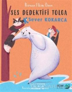K Sever Kokarca - Ses Dedektifi Tolga