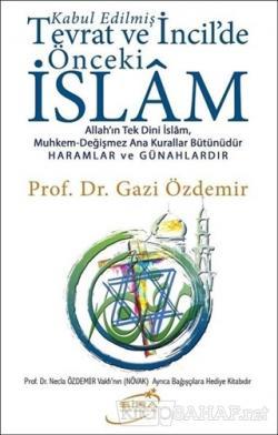 Kabul Edilmiş Tevrat ve İncil'de Önceki İslam