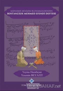 Kadıasker Mülazım Ruznamçelerinden Bostanzade Mehmed Efendi Defteri