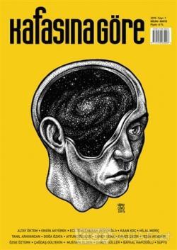 Kafasına Göre Dergisi Sayı: 1 Nisan - Mayıs 2015