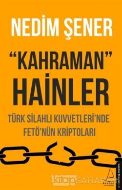 Kahraman Hainler - Nedim Şener | Yeni ve İkinci El Ucuz Kitabın Adresi