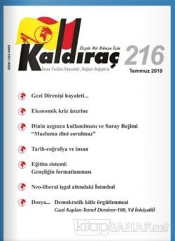 Kaldıraç Dergisi Sayı: 216 Temmuz 2019