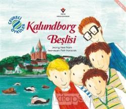 Kalundborg Beşlisi - Çevreci Öyküler