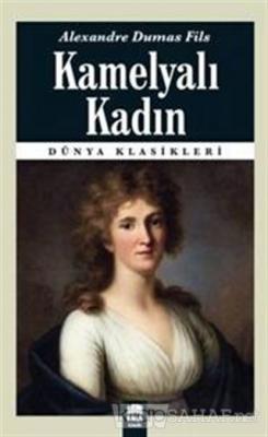 Kamelyalı Kadın - Alexandre Dumas Fils- | Yeni ve İkinci El Ucuz Kitab