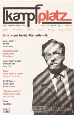 Kampfplatz Felsefe ve Sosyal Bilimler Dergisi Sayı: 14 Bahar/Güz 2020