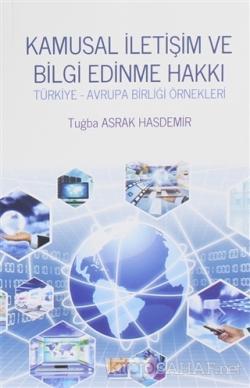 Kamusal İletişim ve Bilgi Edinme Hakkı