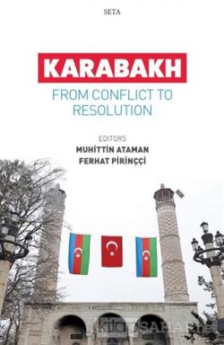 Karabakh - From Conflict To Resolution