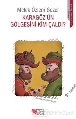 Karagöz'ün Gölgesini Kim Çaldı?