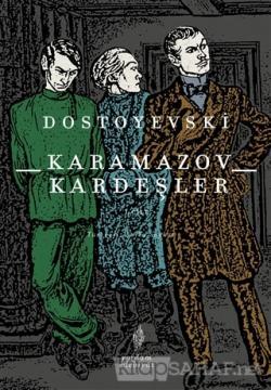 Karamazov Kardeşler Cilt 1