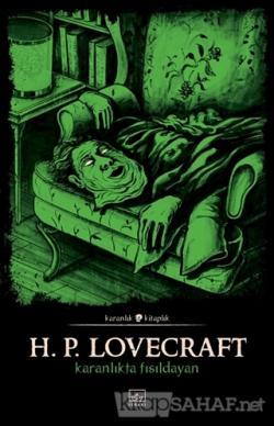 Karanlıkta Fısıldayan - Howard Phillips Lovecraft | Yeni ve İkinci El