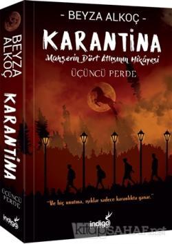Karantina - Üçüncü Perde
