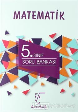 Karekök 5. Sınıf Matematik Soru Bankası