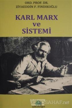 Karl Marx ve Sistemi