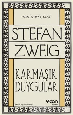 Karmaşık Duygular - Stefan Zweig | Yeni ve İkinci El Ucuz Kitabın Adre