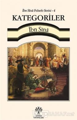 Kategoriler / İbn Sina Felsefe Serisi - 4
