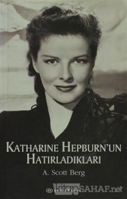Katharine Hepburn'un Hatırladıkları