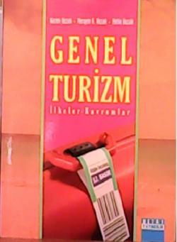 GENEL TURİZM İLKELER-KAVRAMLAR