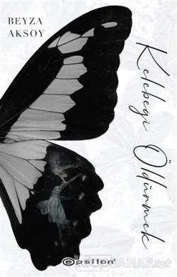 Kelebeği Öldürmek (Ciltli)