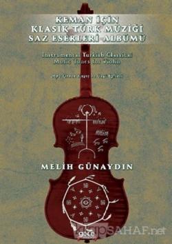 Keman İçin Klasik Türk Müziği Saz Eserleri Albümü - Melih Günaydın | Y
