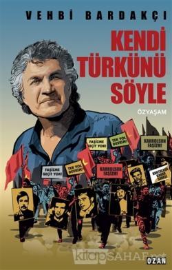 Kendi Türkünü Söyle