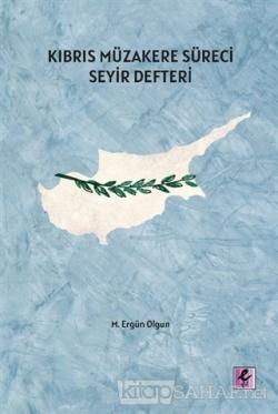 Kıbrıs Müzakere Süreci Seyir Defteri